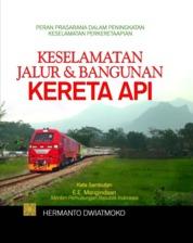 Keselamatan Jalur & Bangunan Kereta Api by Hermanto Dwiatmoko Cover