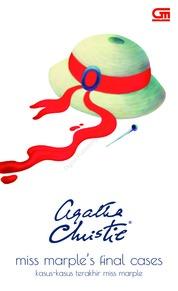 Cover Kasus-Kasus Terakhir Miss Marple (Miss Marple's Final Cases) oleh Agatha Christie