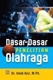 DASAR-DASAR PENELITIAN OLAHRAGA ed 1 by Dr. Ishak Aziz, M.Pd. Cover