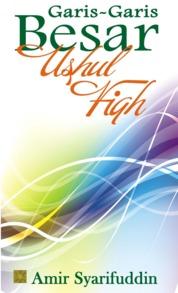 Cover GARIS-GARIS BESAR USHUL FIQH oleh Prof. Dr. Amir Syarifuddin