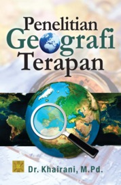PENELITIAN GEOGRAFI TERAPAN by Dr. Khairani, M.Pd. Cover