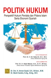 POLITIK HUKUM: PERSPEKTIF HUKUM PERDATA DAN PIDANA ISLAM SERTA EKONOMI SYARIAH by Dr. Mardi Candra, S.Ag., M.Ag., M.H. Cover