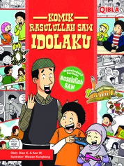 Cover Komik Rasulullah SAW Idolaku oleh Dian K & Aan W