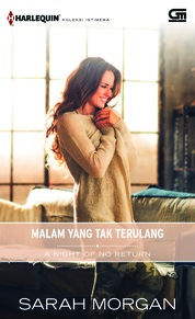Harlequin Koleksi Istimewa: Malam yang Tak Terulang (A Night of No Return) by Sarah Morgan Cover