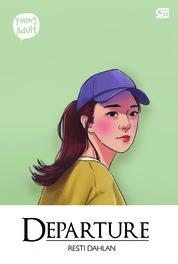 Cover Young Adult: Departure oleh Resti Dahlan