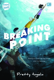 Cover Young Adult: Breaking Point oleh Pretty Angelia