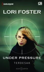 Cover Harlequin: Terdesak (Under Pressure) oleh Lori Foster