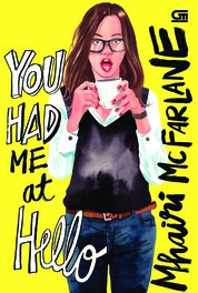 Cover ChickLit: You Had Me at Hello oleh Mhairi McFarlane
