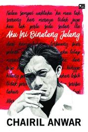 Cover Aku Ini Binatang Jalang (Cover Baru 2018) oleh Chairil Anwar