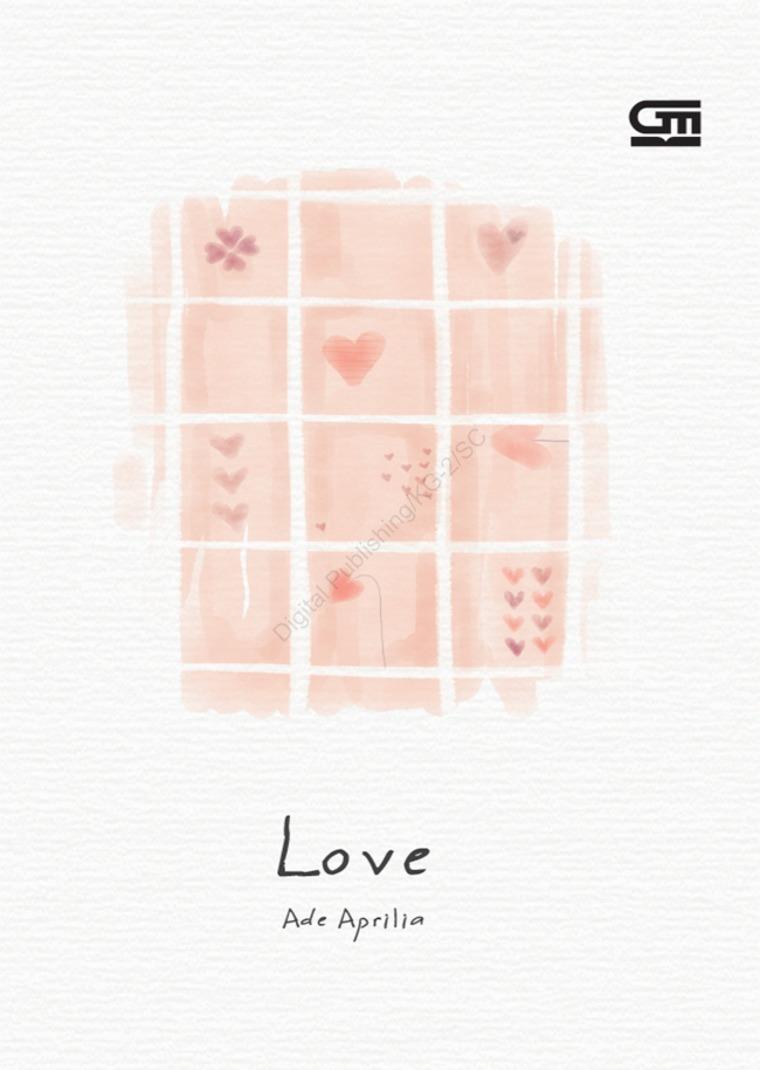 Buku Digital LOVE oleh Ade Aprilia