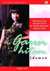Cover Asyiknya Menjahit: Gaun Hitam Idaman oleh Tatiana Vidi