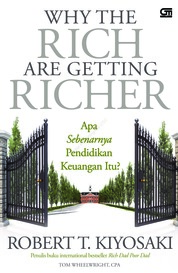Cover Why the Rich Are Getting Richer oleh Robert T. Kiyosaki