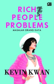 Cover Masalah Orang Kaya (Rich People Problems) oleh Kevin Kwan