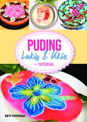 Puding Lukis & Ukir + Tutorial by Seti Moniqa Cover