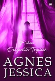 Cover Bukan Pengantin Terpilih oleh Agnes Jessica