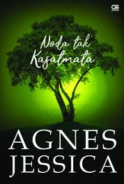Cover Noda Tak Kasatmata oleh Agnes Jessica