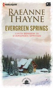Cover Harlequin: Haven Point#3: Cinta Bersemi di Evergreen Springs (Evergreen Springs) oleh Rae Anne Thayne