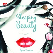 Sleeping Beauty: The Story of Bennu Sorumba by Agnes Davonar Cover