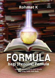 Cover Formula bagi Penulis Pemula oleh Rohmat K.