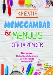 Cover Kreatif Menggambar dan Menulis Cerita Pendek oleh Nadia Salsabila Atmaja