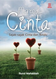 Cover Merenda Cinta, Sajak-sajak Cinta dan Rindu oleh Nurul Mahabbah