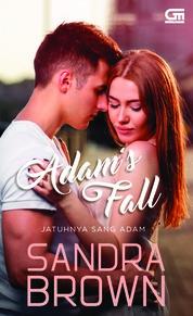 Cover Jatuhnya Sang Adam (Adam's Fall) oleh Sandra Brown