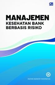 Cover Manajemen Kesehatan Bank Berbasis Risiko (CU Cover Baru) oleh Ikatan Bankir Indonesia