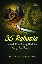 Cover 35 Rahasia Menjadi Santri yang Bertabur Karya dan Prestasi oleh Ahmad Zahrudin M. Nafis