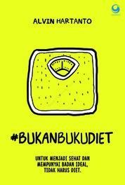 Cover Bukan Buku Diet oleh Alvin Hartanto