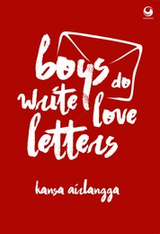 Boys do Write Love Letters by Kansa Airlangga Cover