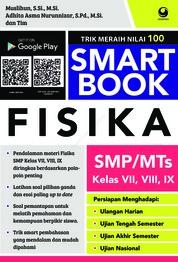 Cover Smart Book Fisika SMP/MI Kelas VII, VIII, IX oleh Muslihun