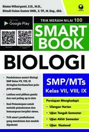 Cover Smart Book Biologi SMP/MI Kelas VII, VIII, IX oleh Muslihun