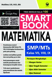 Smart Book Matematika SMP/MI Kelas VII, VIII, IX by Muslihun Cover
