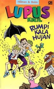 Lupus Kecil: Rumpi Kala Hujan by Hilman Hariwijaya & Boim Lebon Cover