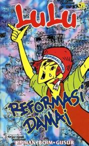 Cover Lulu: Reformasi Damai oleh Hilman, Boim, & Gusur