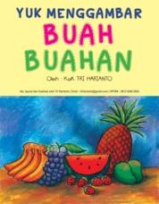 Cover YUK MENGGAMBAR BUAH-BUAHAN oleh Tri Harianto