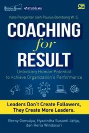 Coaching for Result:Unlocking human potential to achieve organization's performance by Bernie Gomulya, Hyacintha Susanti, Heria Windasuri Cover