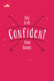 How to Be Confident by Anna Barnes Cover