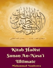 Kitab Hadist Sunan An-Nasa'i Ultimate by Muhammad Vandestra Cover