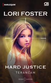 Cover Harlequin: Terancam (Hard Justice) oleh Lori Foster