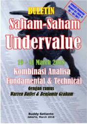 Cover Buletin Saham-Saham Undervalue 19-31 March 2018 - Kombinasi Fundamental & Technical Analysis oleh Buddy Setianto