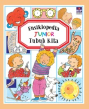 Cover Ensiklopedia Junior : Tubuh Kita (Edisi Revisi) oleh Groupe Fleurus