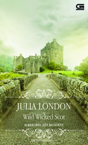 Historical Romance: Kembalinya Lady McKenzie (Wild Wicked Scot) by Julia London Cover
