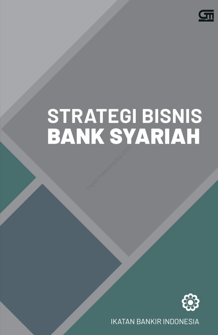 Buku Digital Strategi Bisnis Bank Syariah (Cover Baru) oleh Ikatan Bankir Indonesia