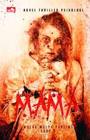 MAMA by Wulan Mulya Pratiwi, S.St. Keb Cover