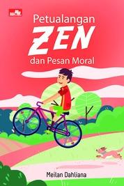 Petualangan Zen dan Pesan Moral by Meilan Dahliana Cover