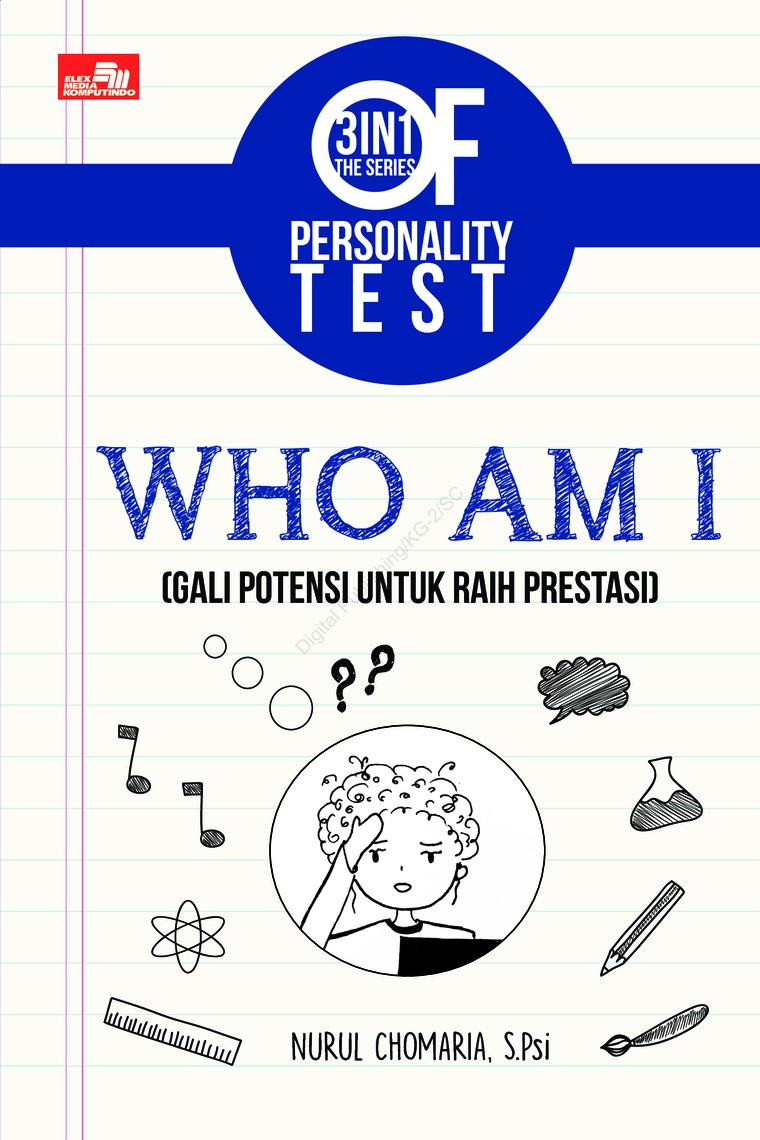 Buku Digital 3 IN 1 The Series Of Personality Test : Who Am I oleh Nurul Chomaria, S. PSi