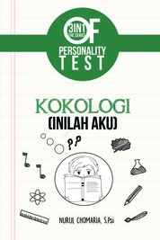 Cover 3 IN 1 The Series Of Personality Test : Kokologi (inilah Aku) oleh Nurul Chomaria, S. PSi