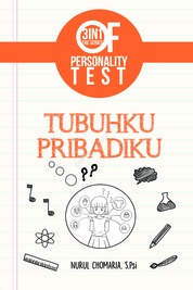 Cover 3 IN 1 The Series Of Personality Test : Tubuhku Pribadiku oleh Nurul Chomaria, S. PSi