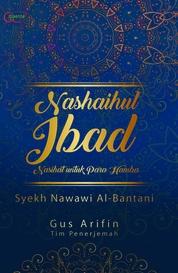 Cover Nasaihul Ibad; Nasihat untuk Para Hamba oleh Agus Arifin